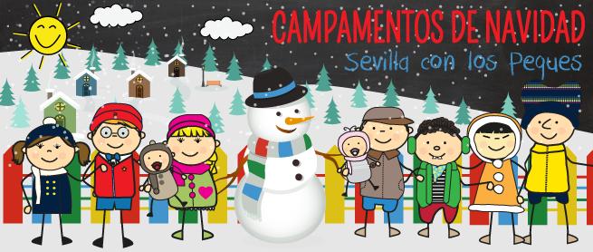 Campamentos de Navidad en Sevilla | Sevilla con los Peques