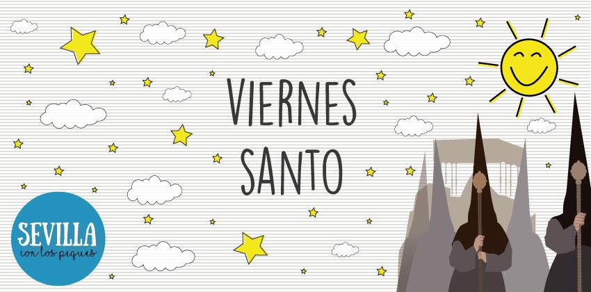 Semana Santa de Sevilla: Viernes Santo de Sevilla con niños | Sevilla con los peques