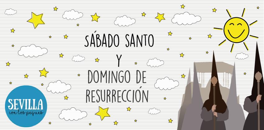 Sábado Santo y Domingo de Resurrección de Sevilla | Sevilla con los peques
