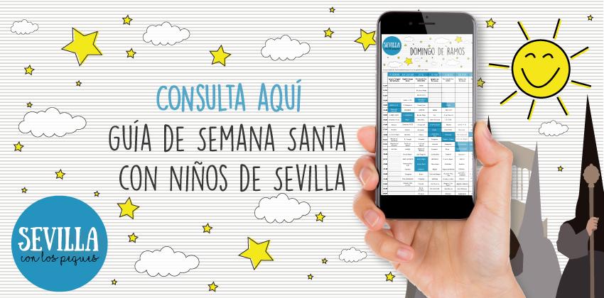 Consulta aquí la Guía de Semana Santa con niños de Sevilla | Sevilla con los peques