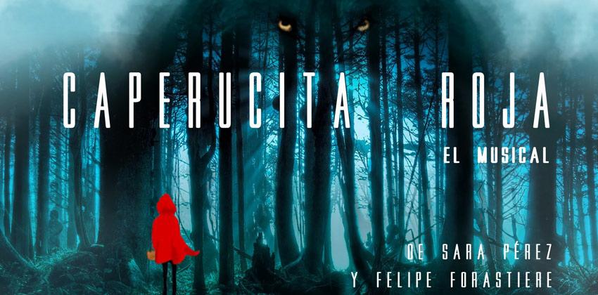 Caperucita Roja. El Musical. Cartel de la obra   Sevilla con los peques