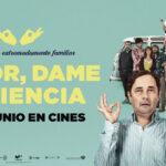 Cine de verano en Sevilla Señor dame paciencia | Sevilla con los peques